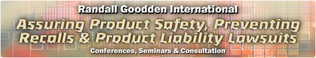 Product Safety, Recall Readiness & Product Liability Prevention: Conferences, Seminars & Consultation